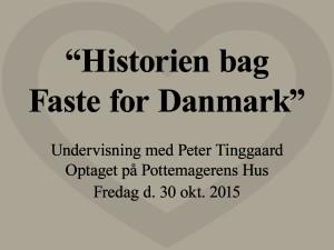 Historien bag Faste for Danmark